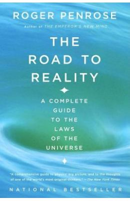 Road To Reality - Complete Guide To The Laws Of    The Universe
