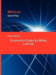 Exam Prep For Economics Today By Miller, 12th Ed.