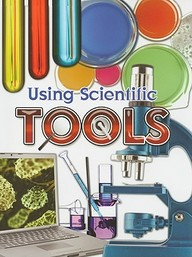 Using Scientific Tools (Let's Explore Science)