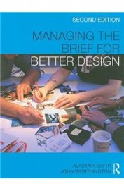 Managing The Brief For Better Design