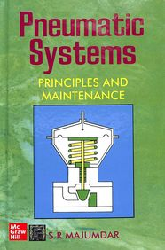 Pneumatic Systems Principles & Maintenance