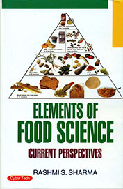 Elements Of Food Science Current Perspectives