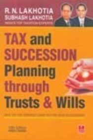 Tax and Succession Planning Through Trusts and Wills