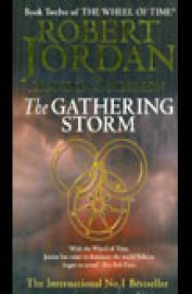 Gathering Storm Book 12 : The Wheel Of Time