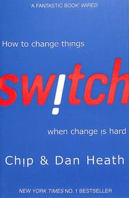 Switch : How To Change Things When Change Is Hard