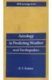Astrology In Predicting Weather & Earthquakes