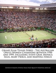 Grand Slam Tennis Series - The Australian Open's Women Champions Between 1990 and 1999, Including Steffi Graf, Monica Seles, Mary Pierce, and Martina