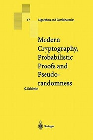 Modern Cryptography, Probalistic Proofs And Pseudorandomness