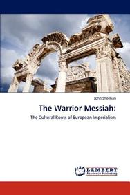 The Warrior Messiah