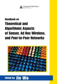 Handbook On Theoretical & Algorithmic Aspects Of Sensor Ad Hoc Wireless & Peer-To-Peer Networks