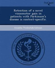 Retention of a novel visuomotor gain in patients with Parkinson's disease is context-specific.
