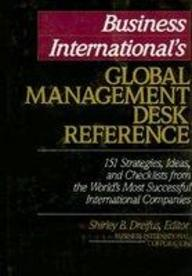 Business International*s Global Management Desk Reference