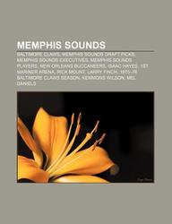 Memphis Sounds: Baltimore Claws, Memphis Sounds Draft Picks, Memphis Sounds Executives, Memphis Sounds Players, New Orleans Buccaneers