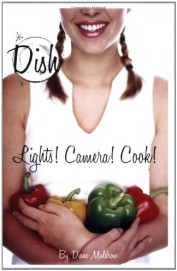 Dish - Lights Camera Cook