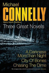 Three Great Novels: A Darkness More Than Night; City Of Bones; Chasing The Dime