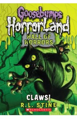 Claws : Hall Of Horrors Goosebumps Horrorland 1