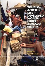 Tourism And The Less Developed World: Issues And Case Studies