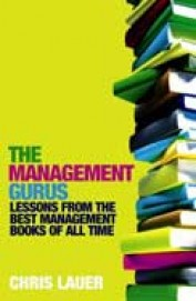 Management Gurus Lessons From The Best Management Books Of All Time