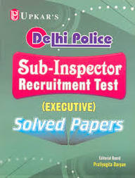 Delhi Police Sub-inspector (executive) Solved Papers