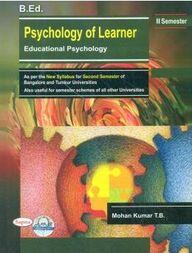 Bed Psychology Of Learner : Educational Psychology For 2nd Sem Bu & Tu