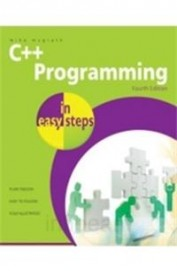C ++ Programming In Easy Steps