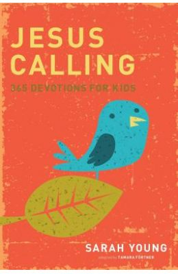 Jesus Calling Kids: 365 Devotions for Kids