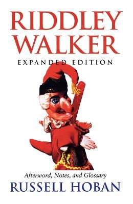 Riddley Walker, Expanded Edition