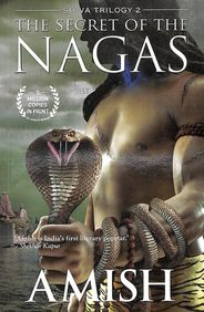 Secret Of The Nagas Book 2 Of The Shiva Trilogy