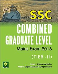 Ssc Combined Graduate Level Mains Exam Tier 2 Paper 1 Arithmetical Ability Paper 2 English