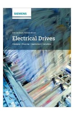 Electrical Drives: Principles Planning Application Solutions