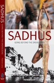 Sadhus : Going Beyond The Dread Locks
