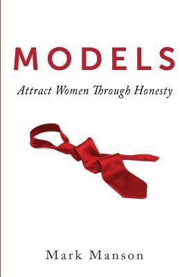 Models: Attract Women Through Honesty price comparison at Flipkart, Amazon, Crossword, Uread, Bookadda, Landmark, Homeshop18