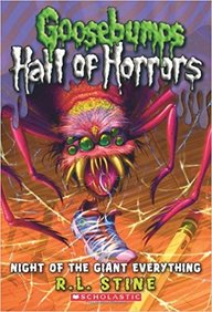 Night Of The Giant Everything : Goosebumos Hall Of Horrors 2