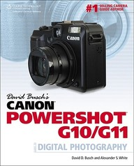 David Buschs Canon Powershot G10/g11 Guide To Digital Photography