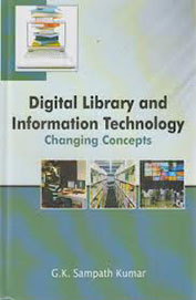 Digital Library & Information Technology Changing Concepts