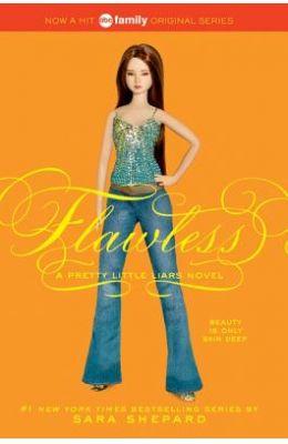 Flawless : A Pretty Little Liars Novel