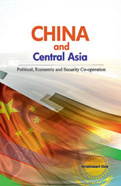 China & Central Asia : Political Economic & Security Co Operation