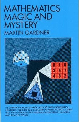 Mathematics Magic & Mystery