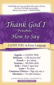 Thank God I...Presents: How To Say I Love You In Every Language
