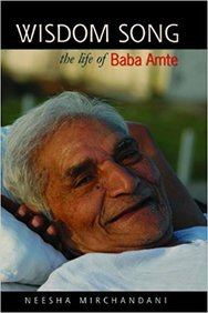Wisdom Song Life Of Baba Amte