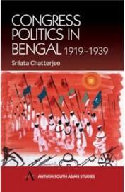 Congress Politics In Bengal 1919 - 1939