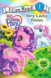 My Little Pony Very Lucky Ponies : I Can Read 1