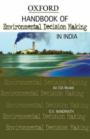 Hand Book Of Environmental Decision Making In India