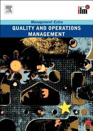 Quality and Operations Management Revised Edition: Management Extra
