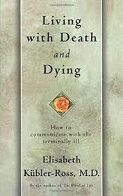 Living with Death and Dying: How to Communicate with the Terminally Ill