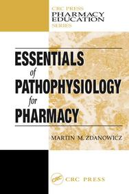 Essentials Of Pathophysiology For Pharmacy