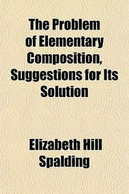 The Problem of Elementary Composition, Suggestions for Its Solution