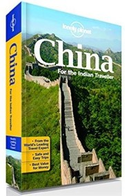 China For The Indian Traveller : Lonely Planet