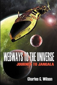 Webways To The Universe: Journey To Jangala
