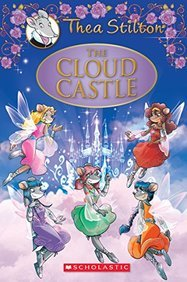 The Cloud Castle: A Geronimo Stilton Adventure (Thea Stilton: Special Edition #4)